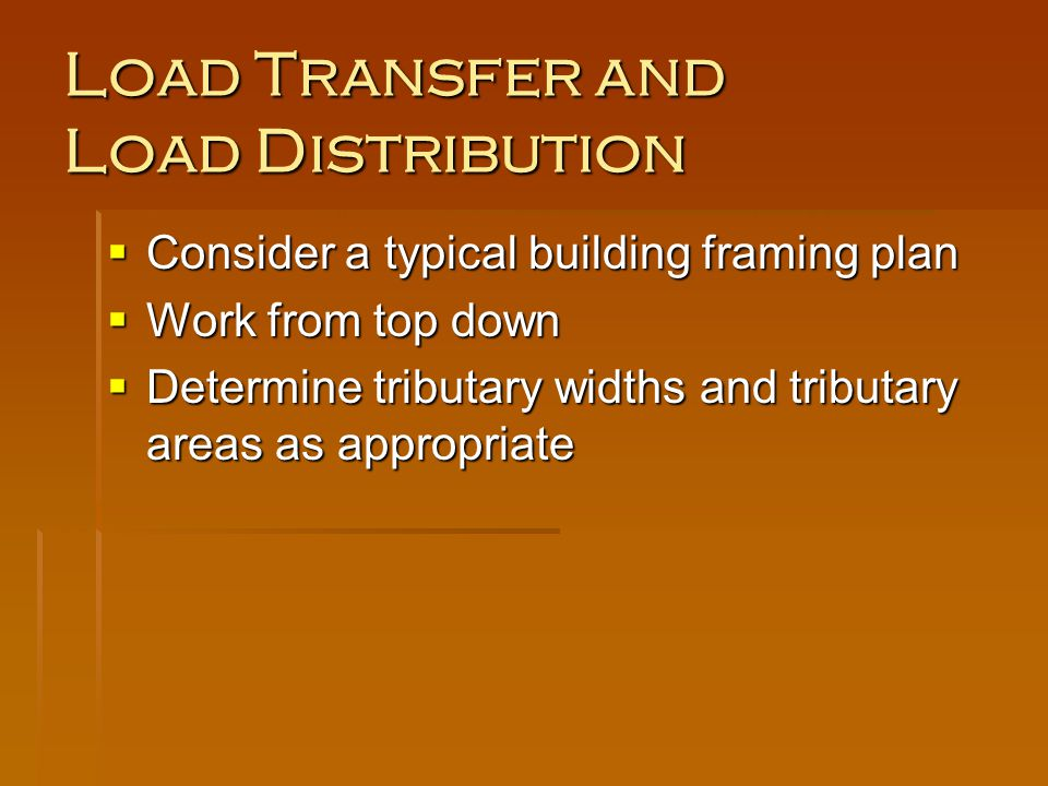 Load Transfer and Load Distribution
