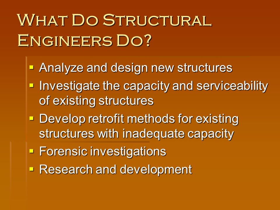What Do Structural Engineers Do