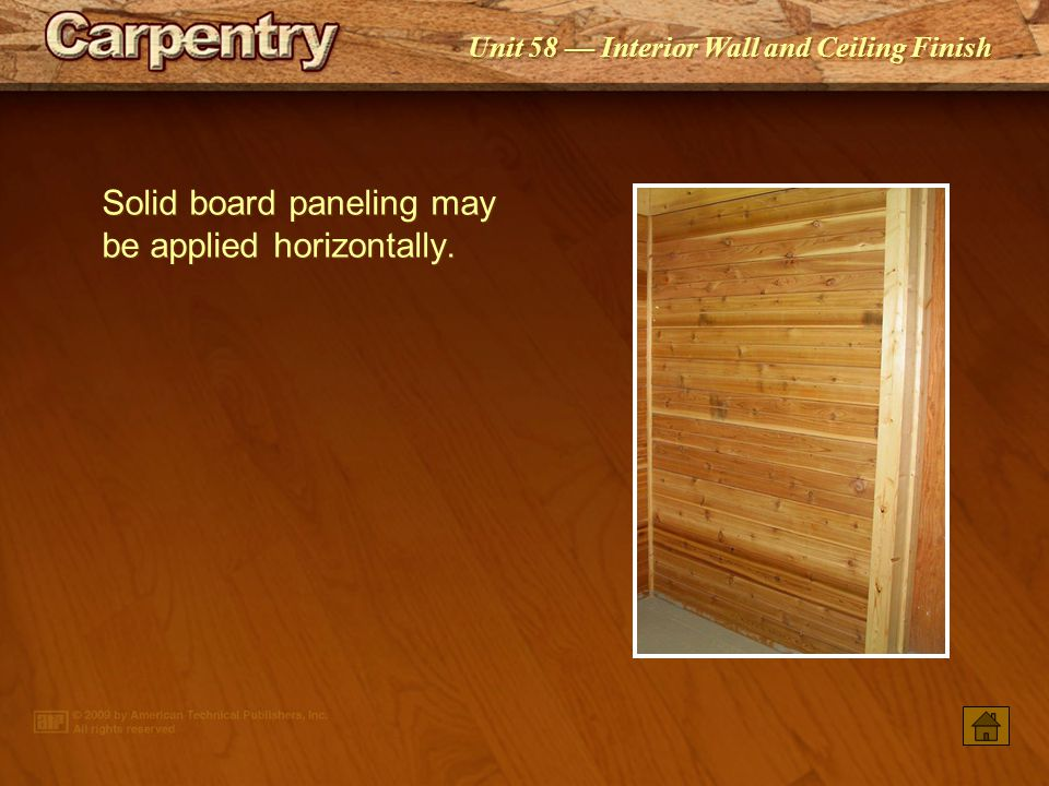 Solid board paneling may be applied horizontally.