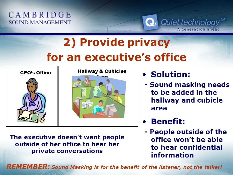 2) Provide privacy for an executive's office