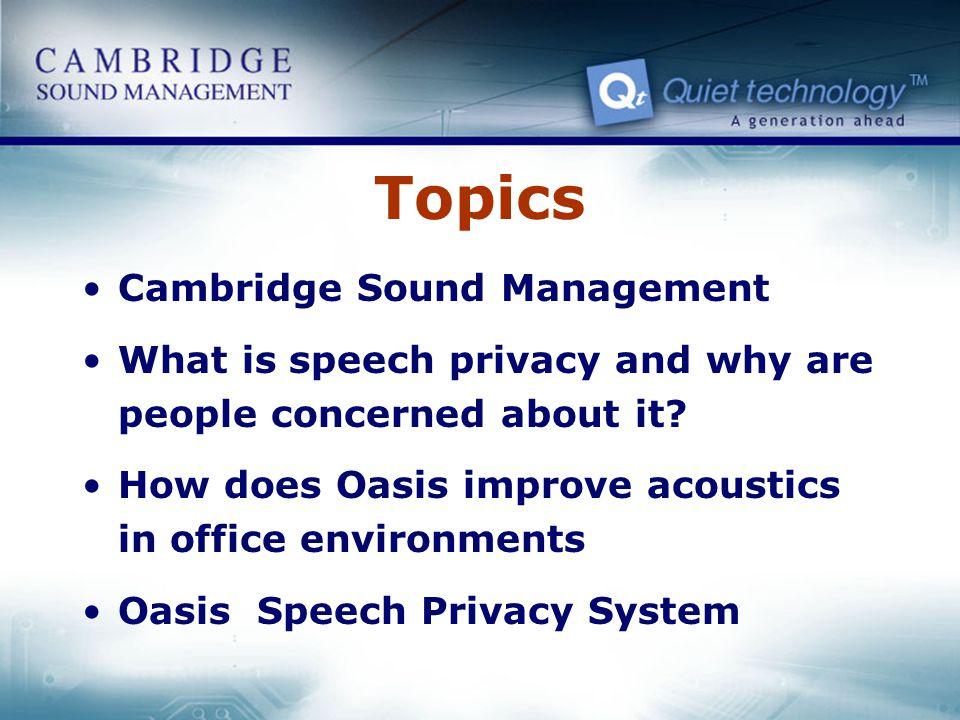 Topics Cambridge Sound Management