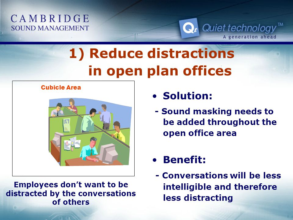 1) Reduce distractions in open plan offices