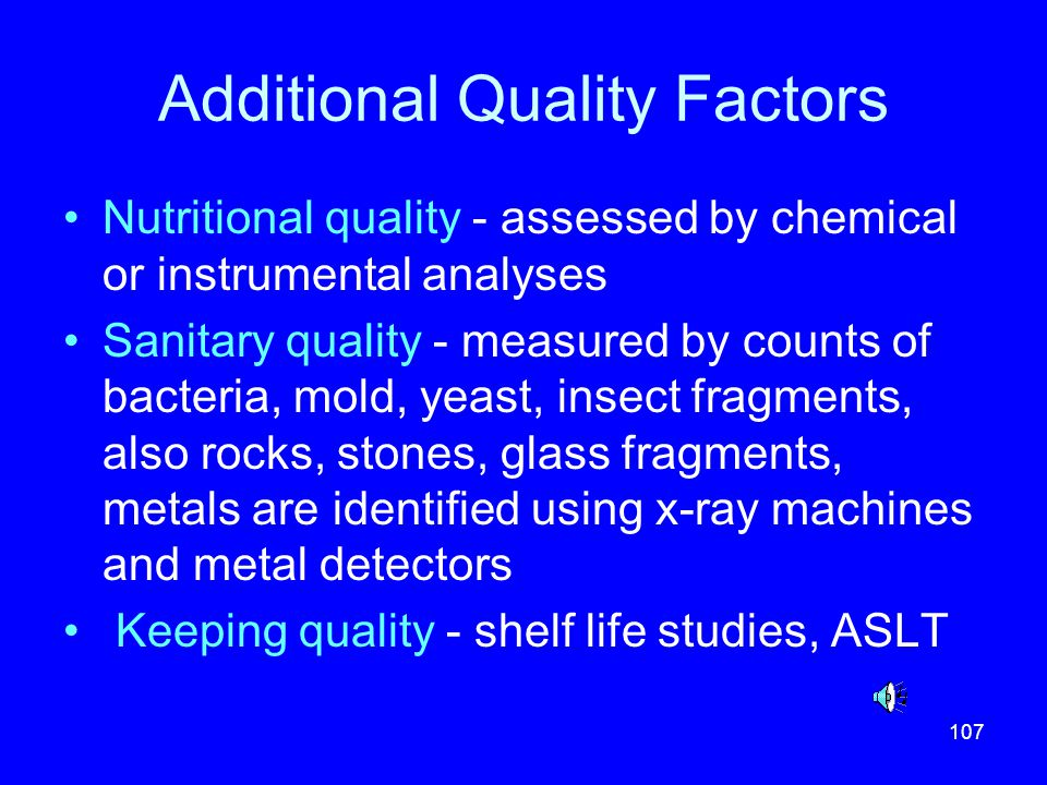 Additional Quality Factors