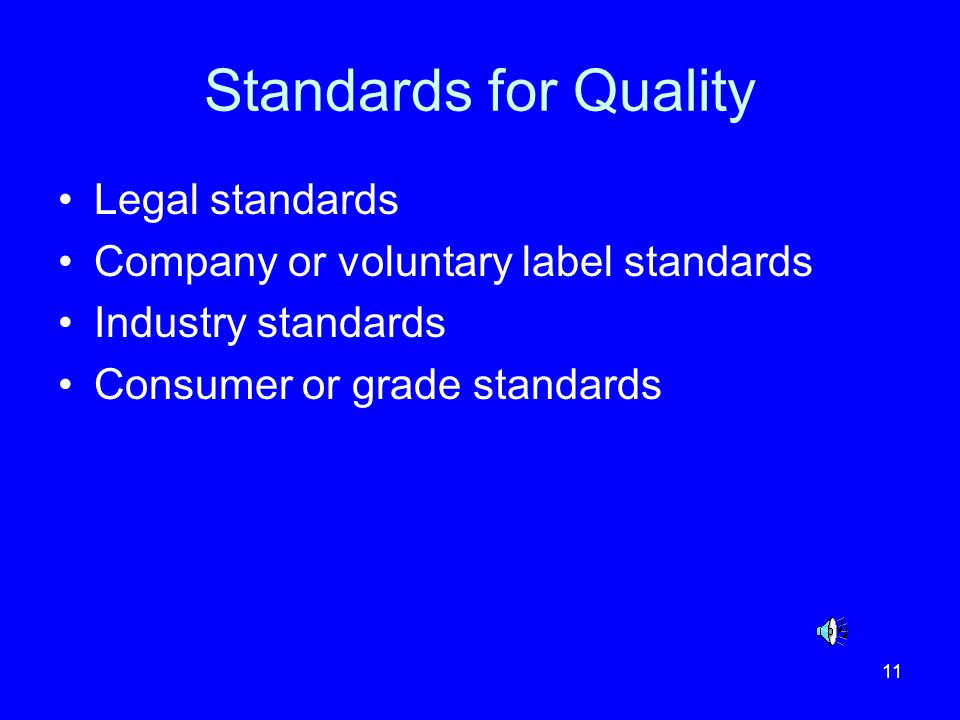 Standards for Quality Legal standards