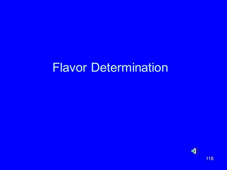 Flavor Determination