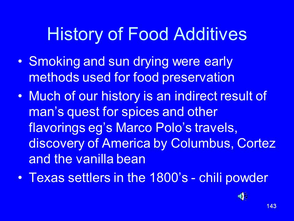 History of Food Additives