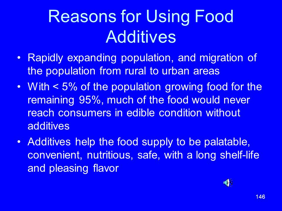 Reasons for Using Food Additives