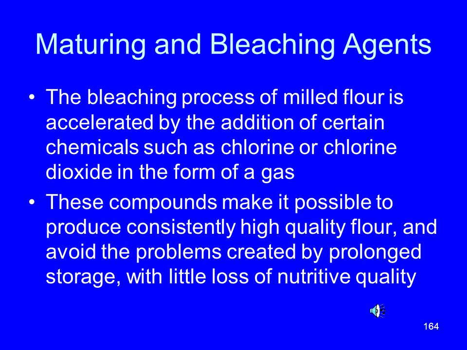 Maturing and Bleaching Agents