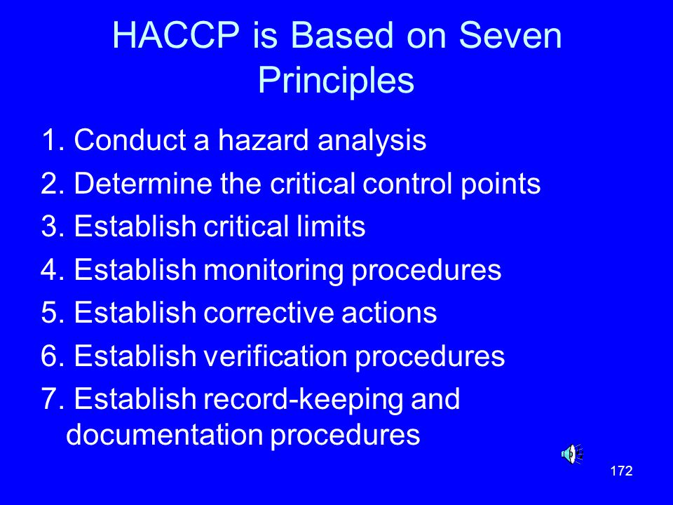 HACCP is Based on Seven Principles