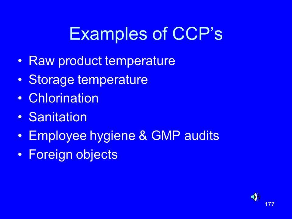 Examples of CCP's Raw product temperature Storage temperature