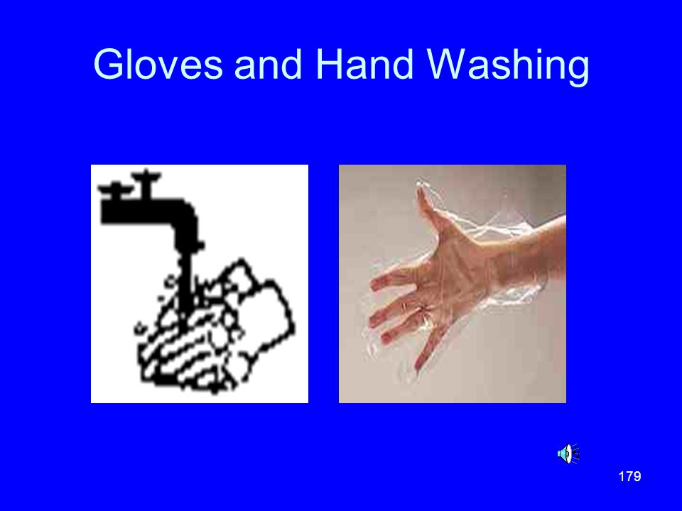 Gloves and Hand Washing