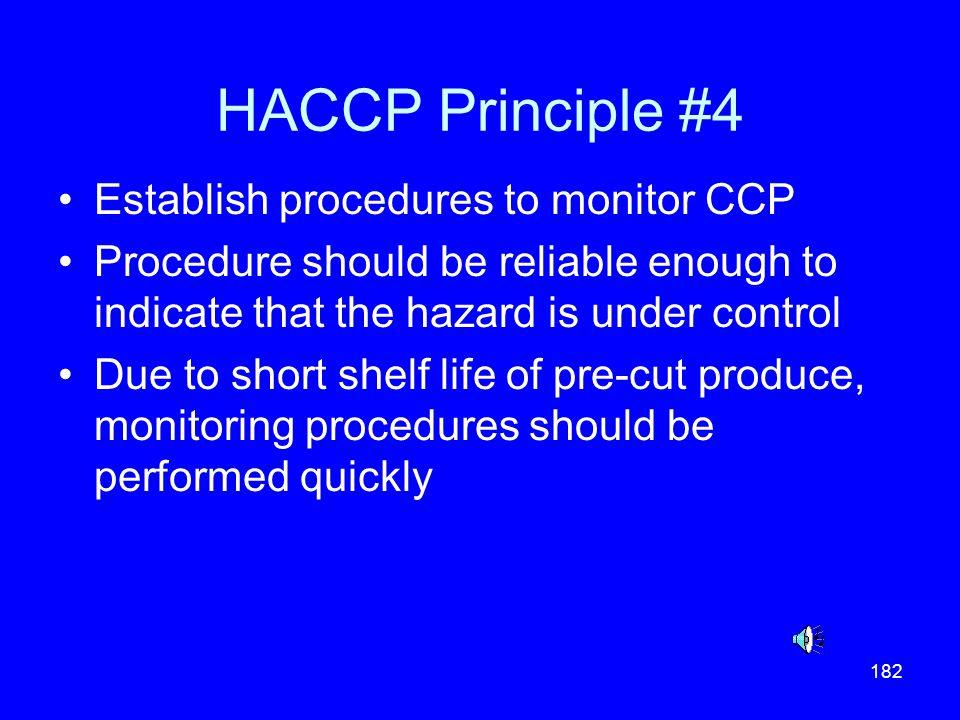 HACCP Principle #4 Establish procedures to monitor CCP