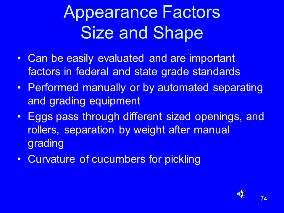 Appearance Factors Size and Shape