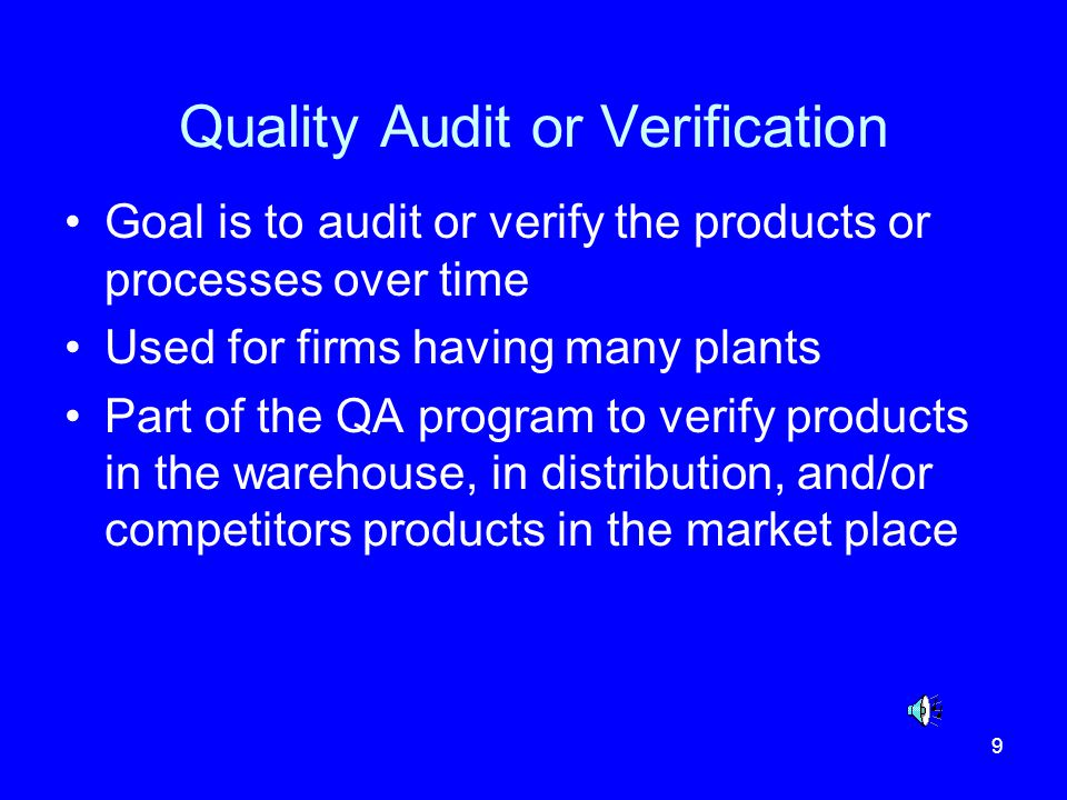 Quality Audit or Verification