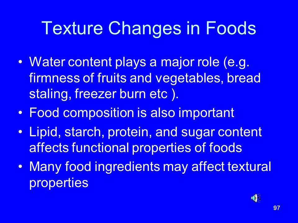Texture Changes in Foods