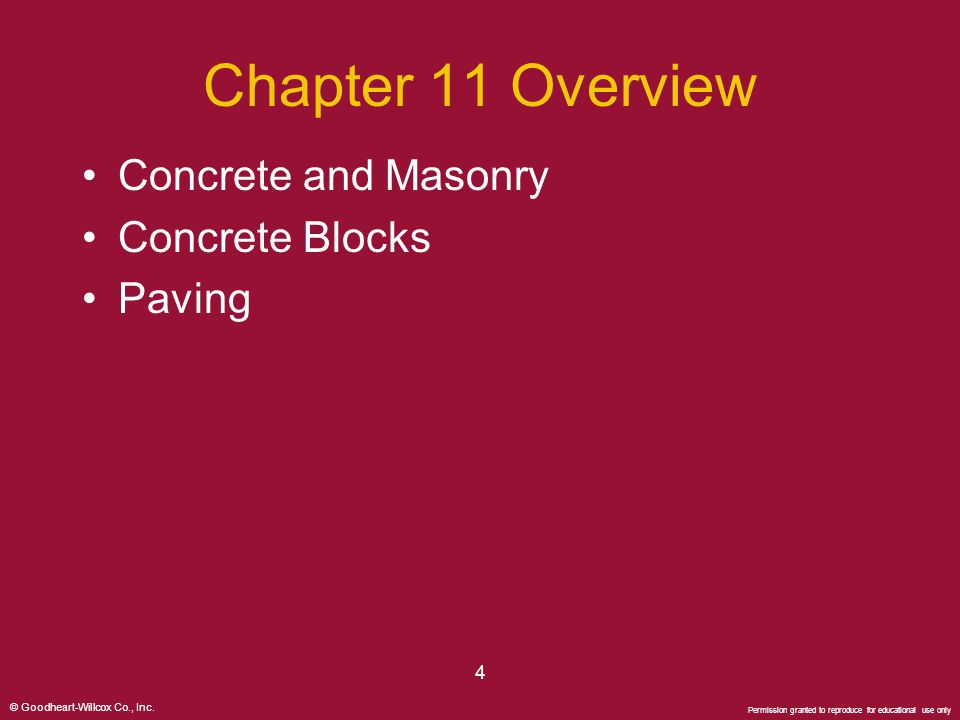 Chapter 11 Overview Concrete and Masonry Concrete Blocks Paving 4