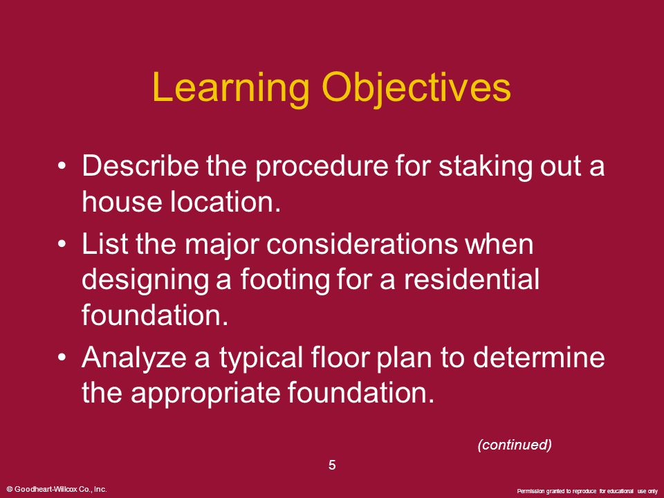Learning Objectives Describe the procedure for staking out a house location.
