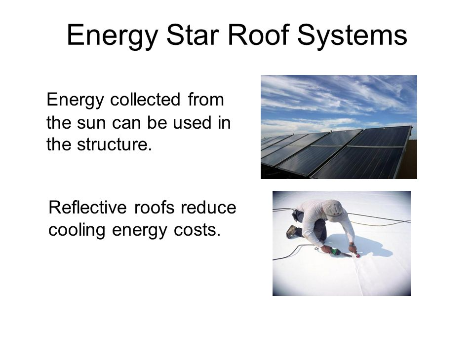 Energy Star Roof Systems