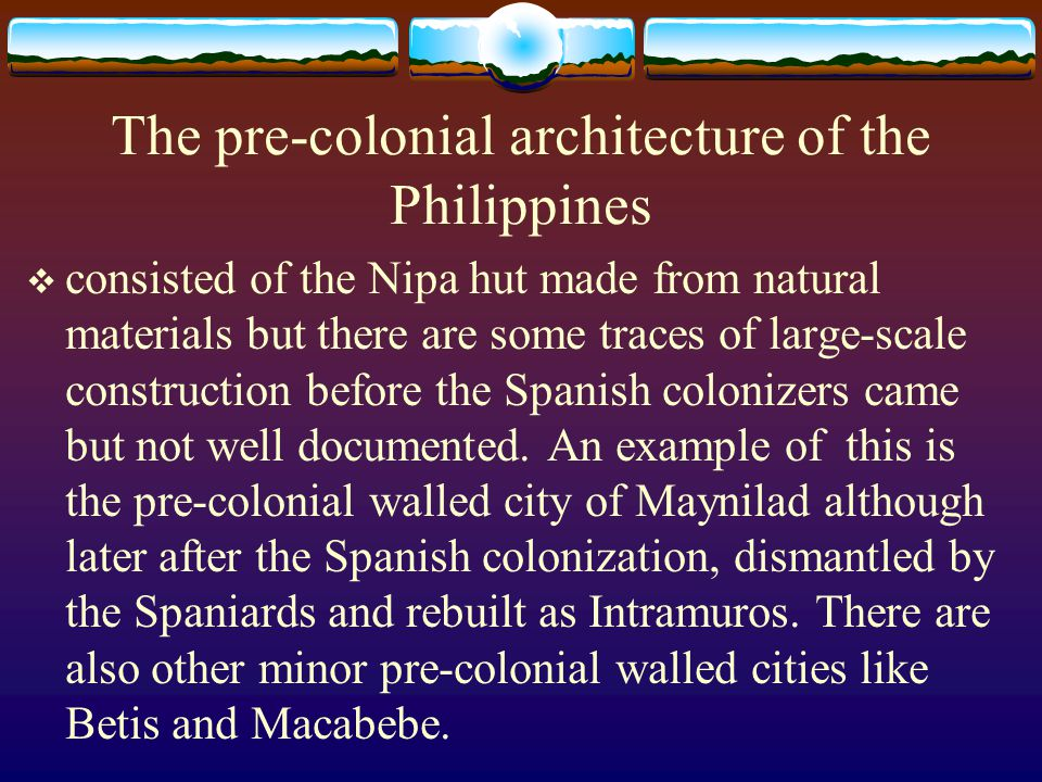The pre-colonial architecture of the Philippines