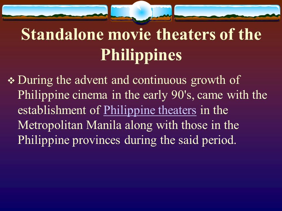 Standalone movie theaters of the Philippines