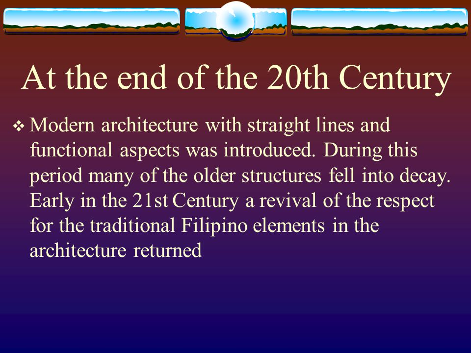 At the end of the 20th Century