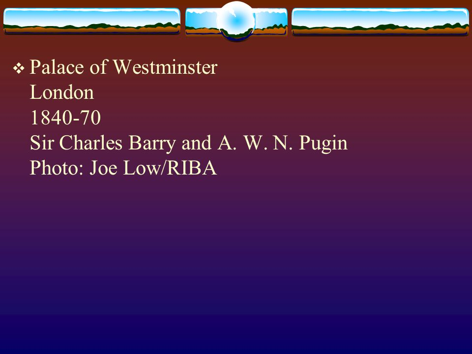 Palace of Westminster London 1840-70 Sir Charles Barry and A. W. N