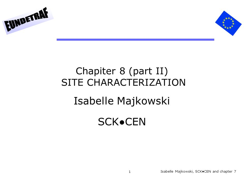 Chapiter 8 (part II) SITE CHARACTERIZATION
