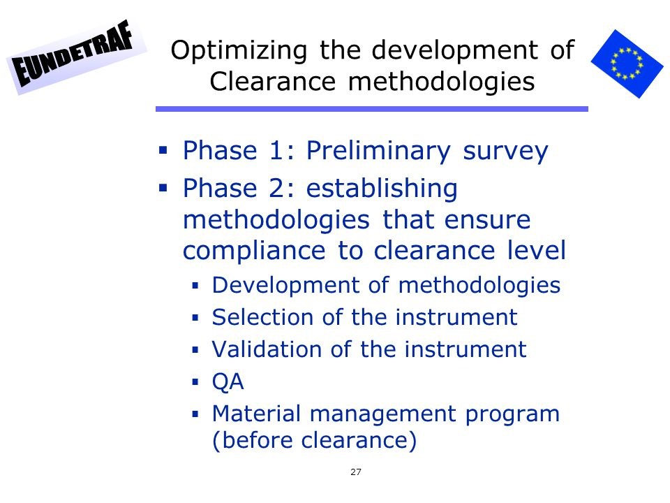 Optimizing the development of Clearance methodologies