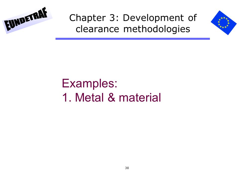 Chapter 3: Development of clearance methodologies
