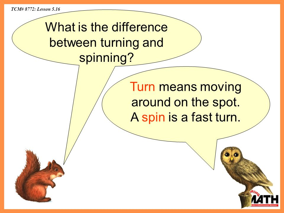 What is the difference between turning and spinning
