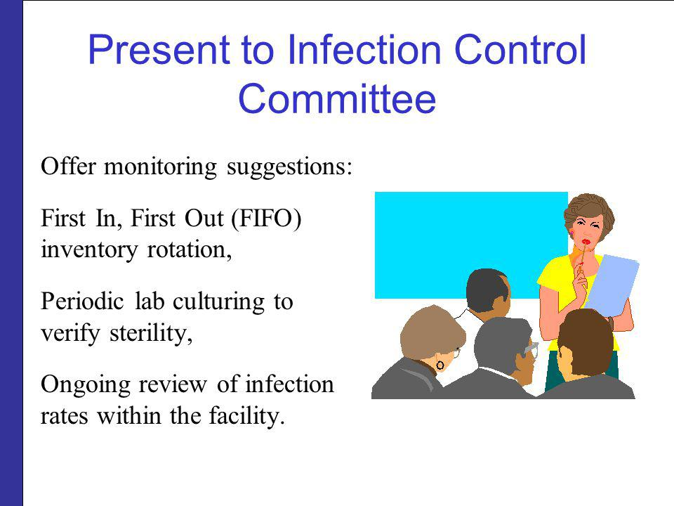 Present to Infection Control Committee