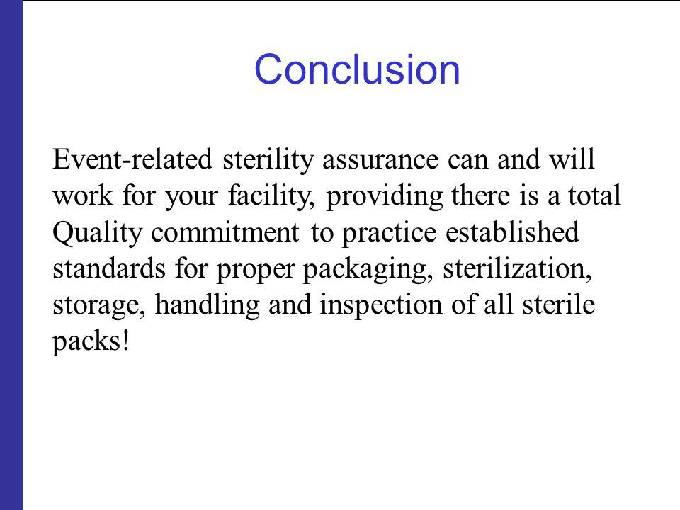 Conclusion Event-related sterility assurance can and will