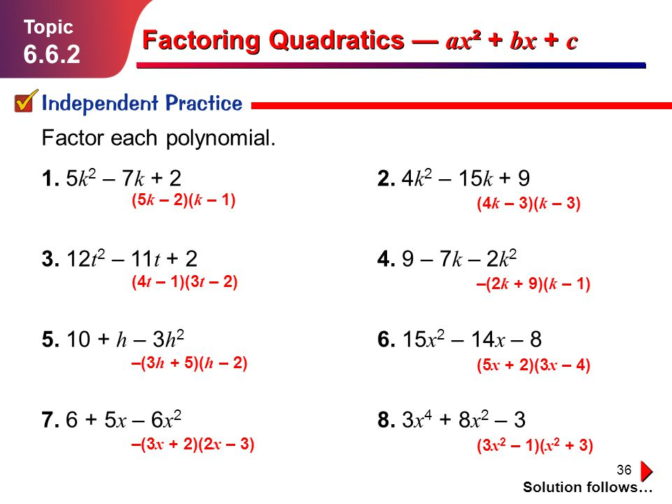 Factoring Quadratics — ax² + bx + c