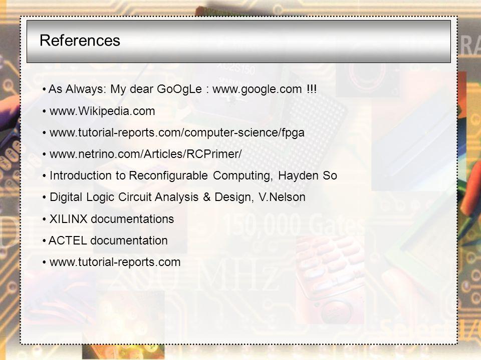 References As Always: My dear GoOgLe : www.google.com !!!