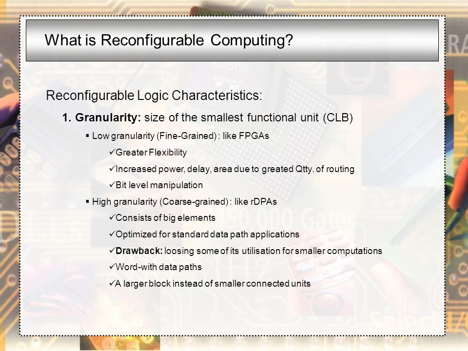 What is Reconfigurable Computing