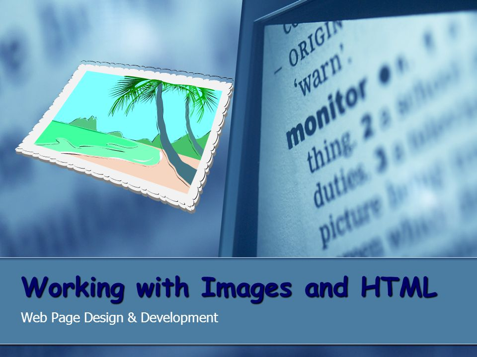Working with Images and HTML