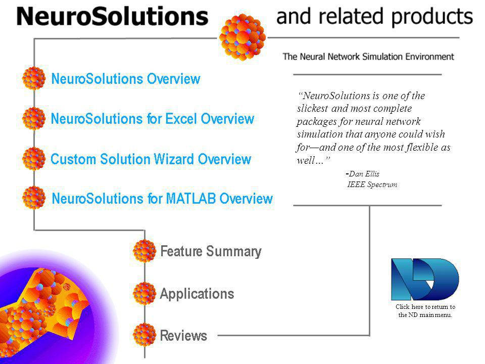 NeuroSolutions is one of the slickest and most complete packages for neural network simulation that anyone could wish for—and one of the most flexible as well…