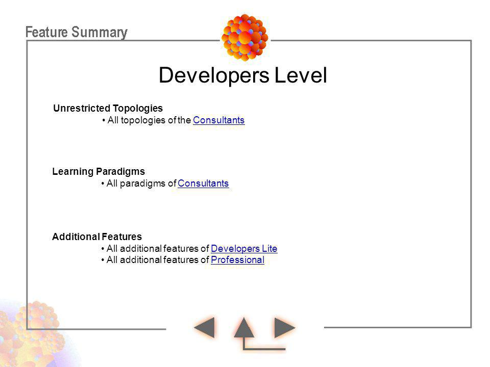 Developers Level Unrestricted Topologies