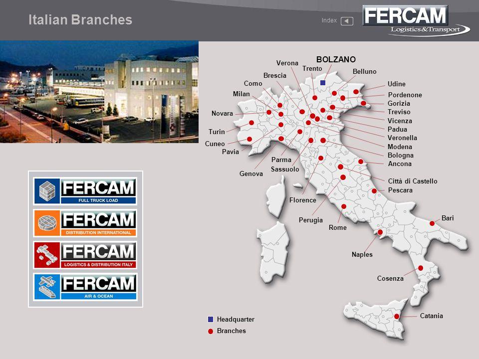 Italian Branches BOLZANO Verona Trento Belluno Brescia Como Udine
