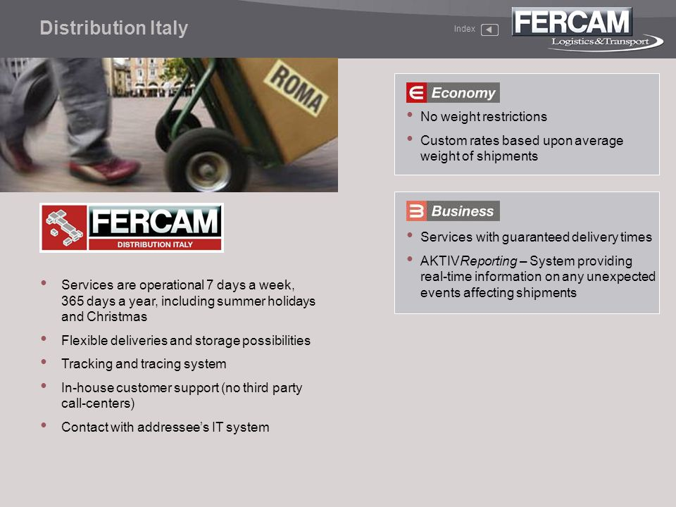 Distribution Italy No weight restrictions