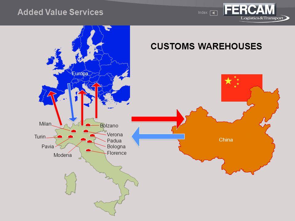 CUSTOMS WAREHOUSES Added Value Services Europa Milan Bolzano Verona