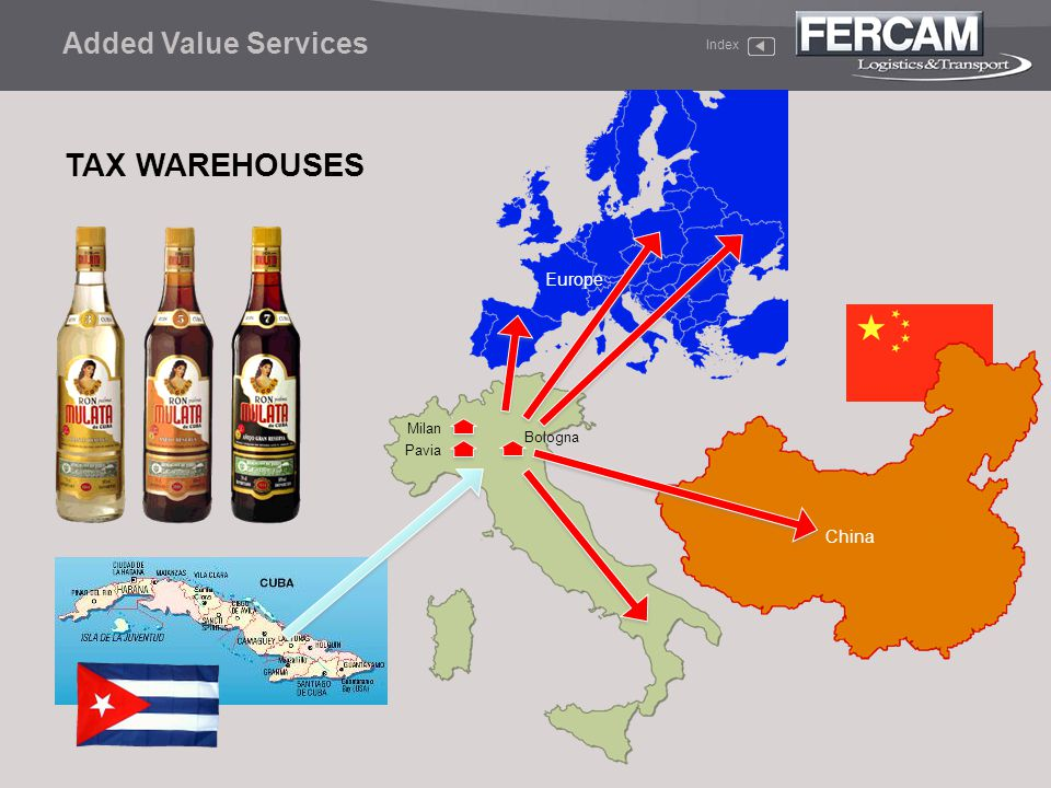 TAX WAREHOUSES Added Value Services Europe China Milan Bologna Pavia