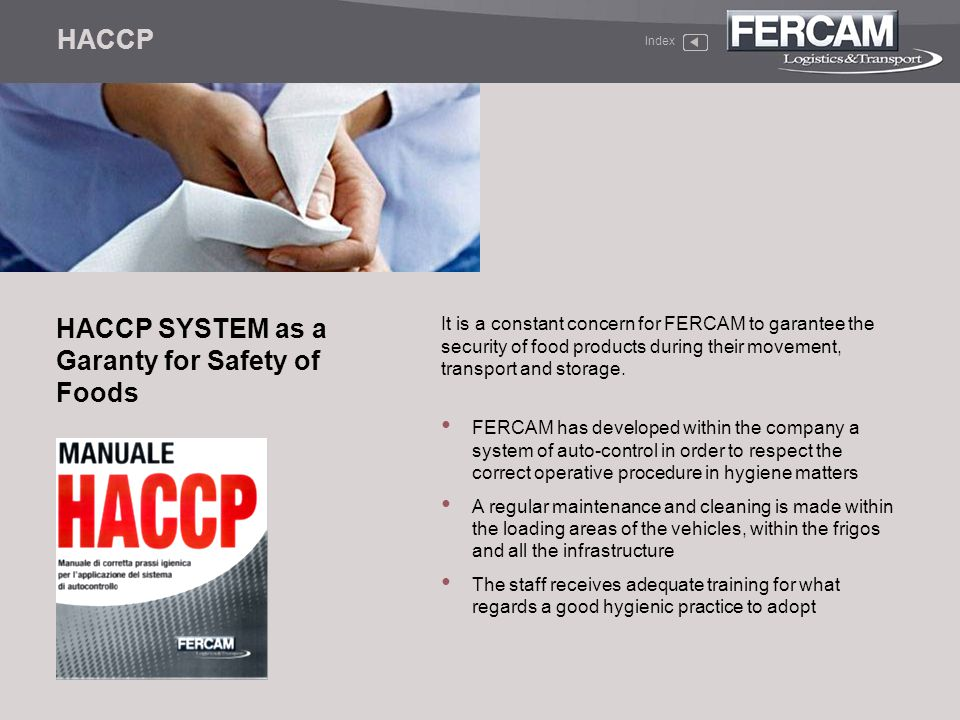 HACCP SYSTEM as a Garanty for Safety of Foods