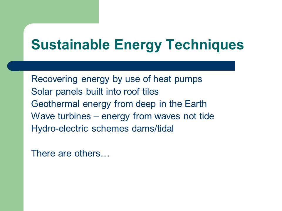 Sustainable Energy Techniques
