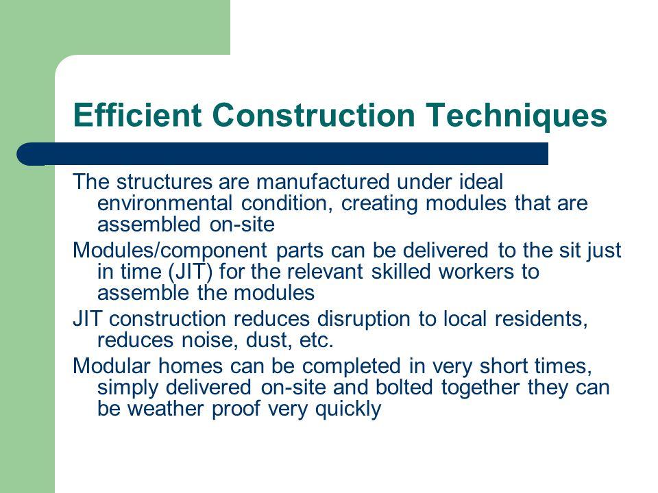 Efficient Construction Techniques
