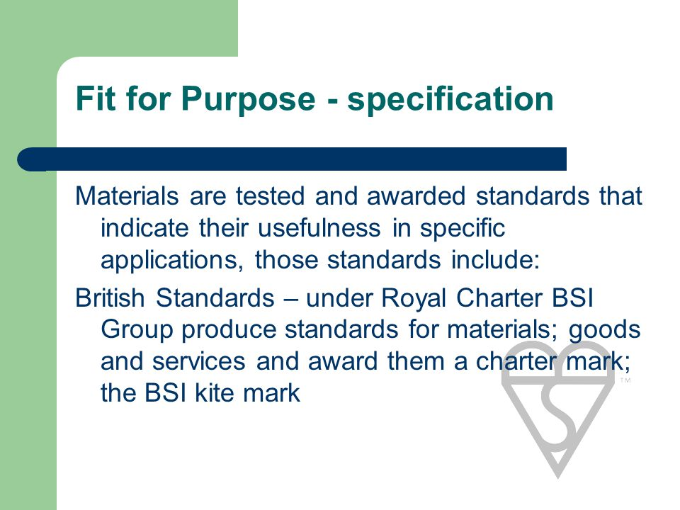 Fit for Purpose - specification