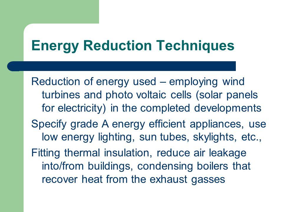 Energy Reduction Techniques
