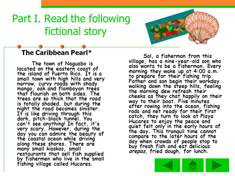 Part I. Read the following fictional story