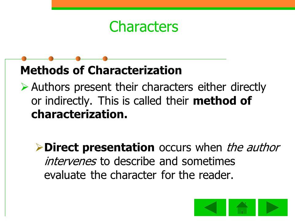 Characters Methods of Characterization