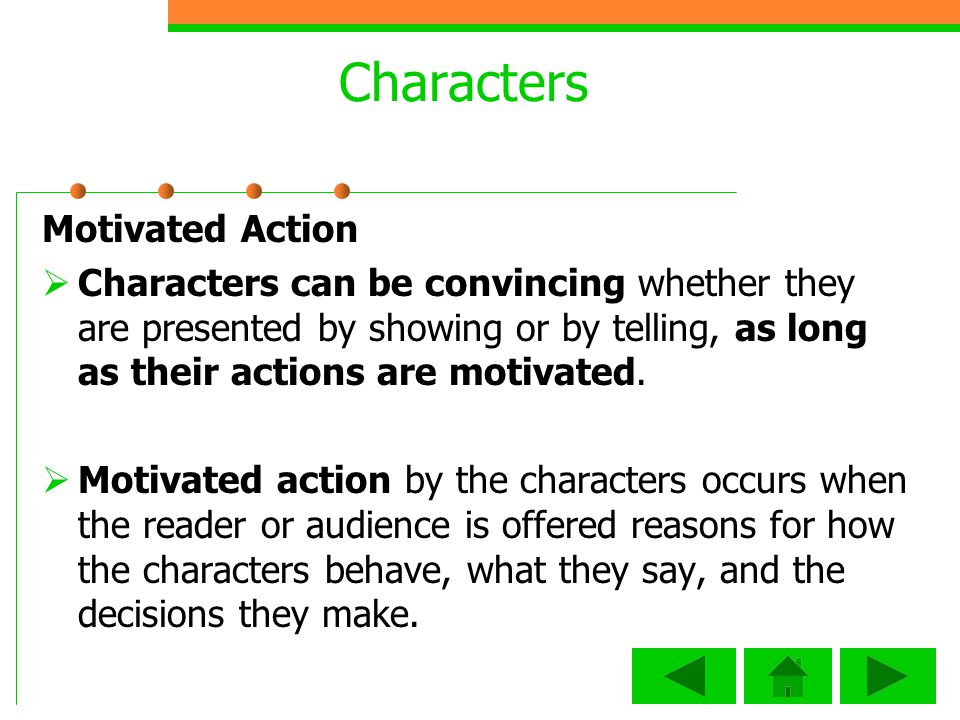 Characters Motivated Action